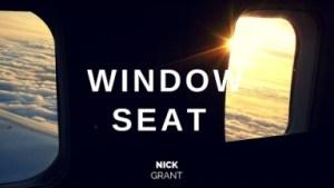 Video: Nick Grant - Window Seat